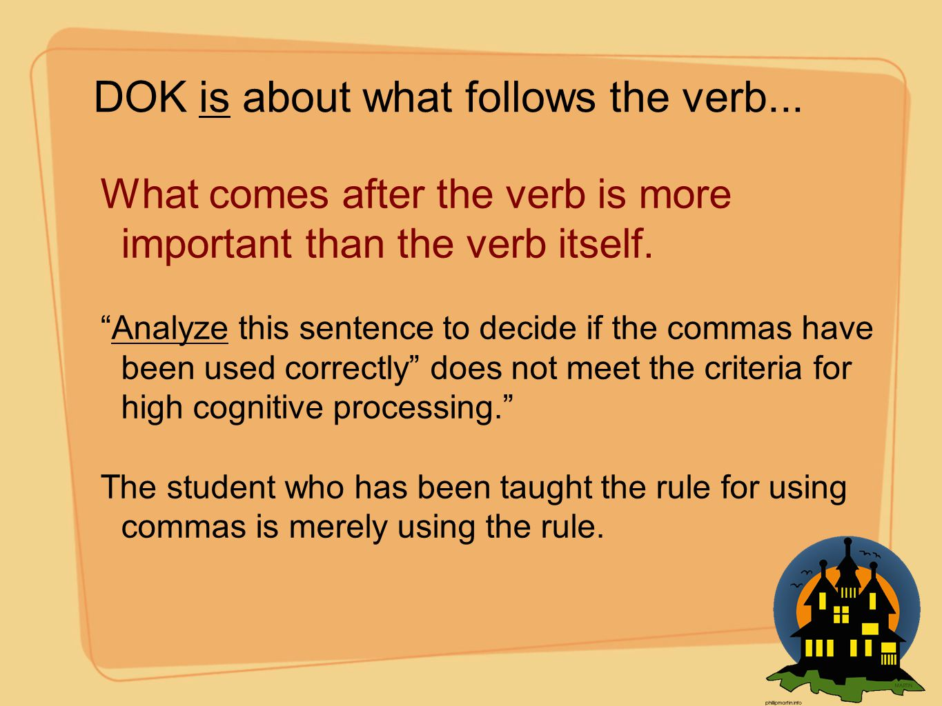 DOK is about what follows the verb...