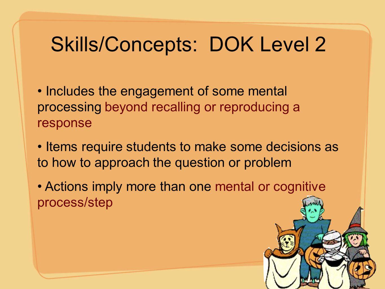 Skills/Concepts: DOK Level 2