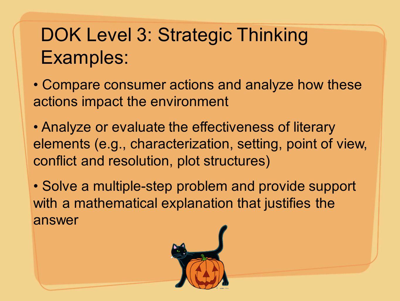 DOK Level 3: Strategic Thinking Examples: