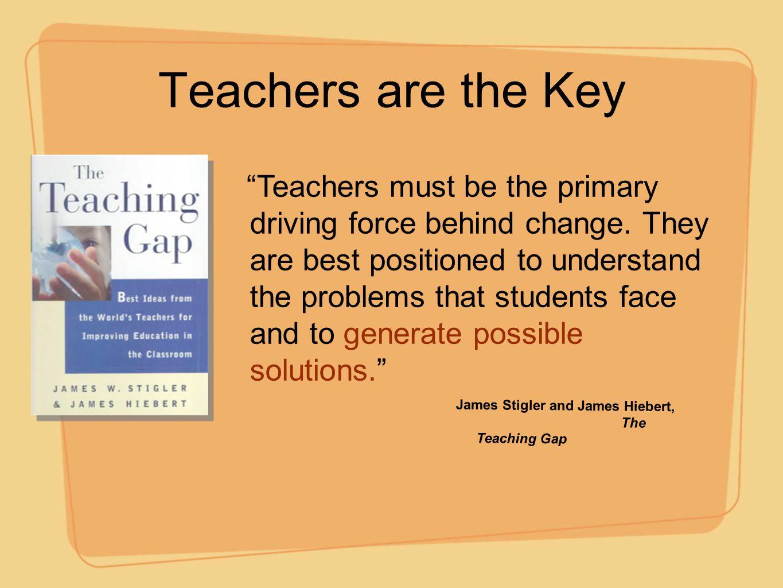 Teachers are the Key