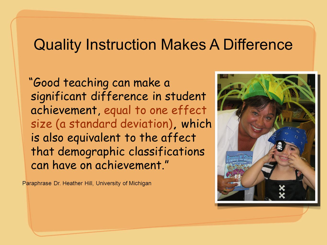 Quality Instruction Makes A Difference