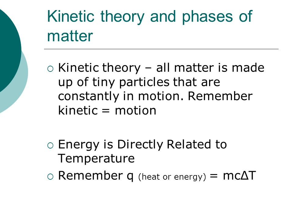 Kinetic theory and phases of matter