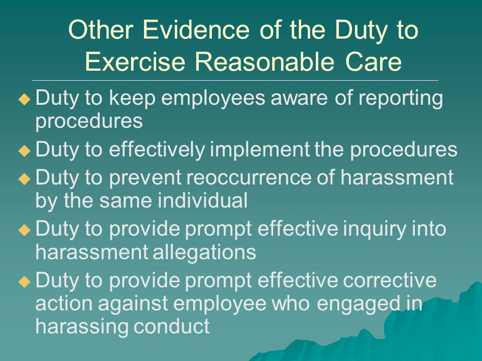Other Evidence of the Duty to Exercise Reasonable Care