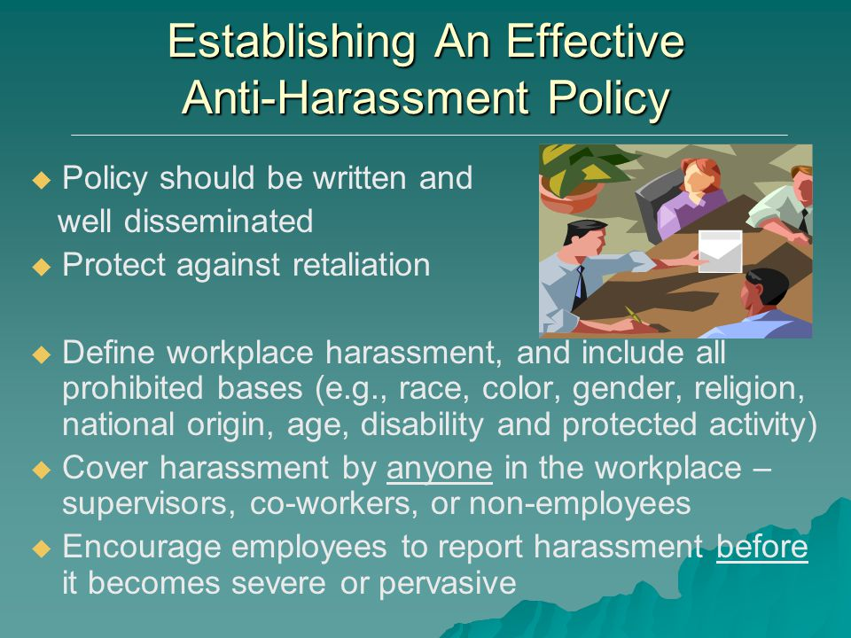 Establishing An Effective Anti-Harassment Policy