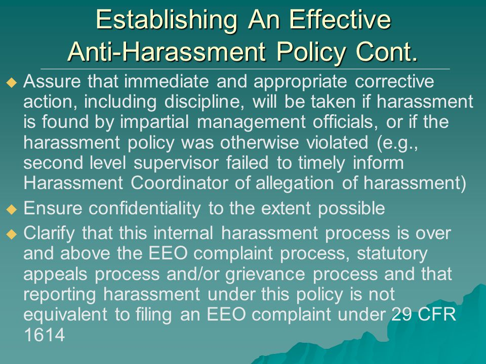 Establishing An Effective Anti-Harassment Policy Cont.
