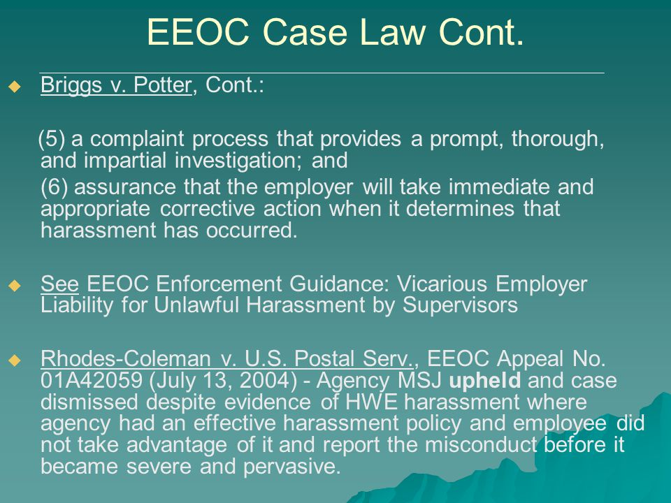 EEOC Case Law Cont. Briggs v. Potter, Cont.:
