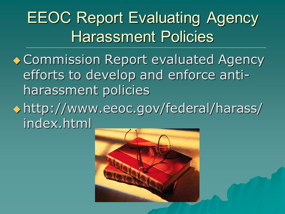 EEOC Report Evaluating Agency Harassment Policies