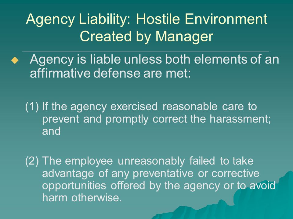 Agency Liability: Hostile Environment Created by Manager