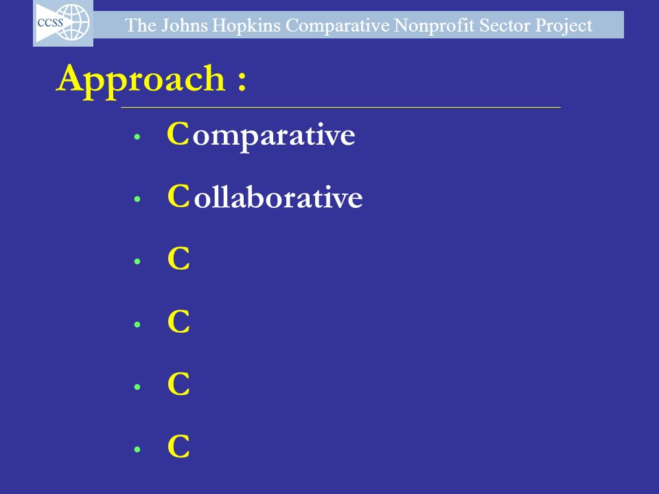 Approach : omparative C ollaborative 6