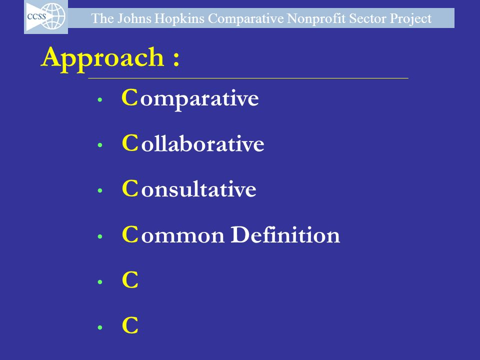 Approach : omparative C ollaborative onsultative ommon Definition 9