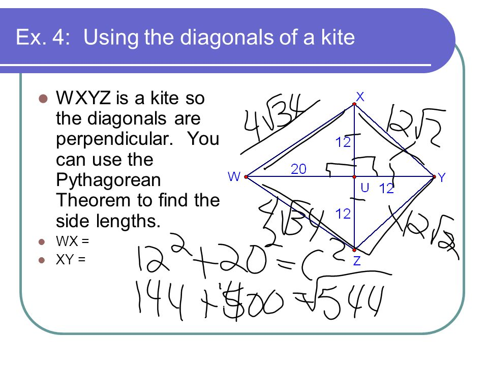 Ex. 4: Using the diagonals of a kite