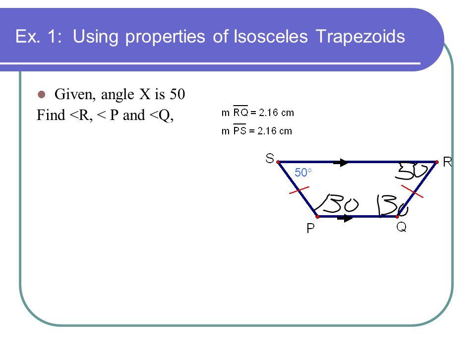 Ex. 1: Using properties of Isosceles Trapezoids