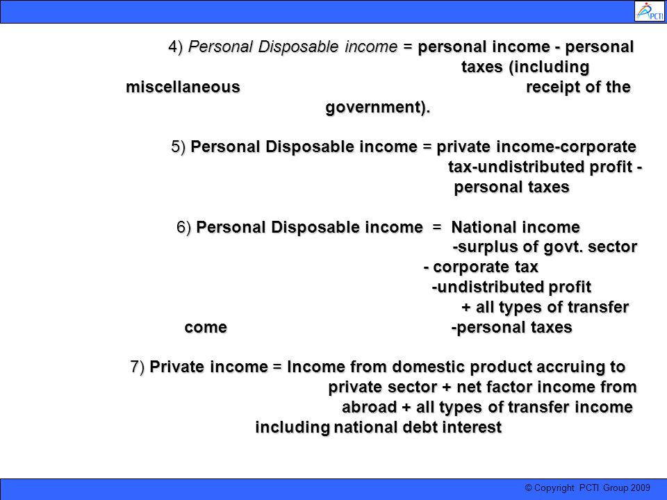 4) Personal Disposable income = personal income - personal