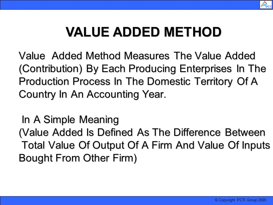 VALUE ADDED METHOD