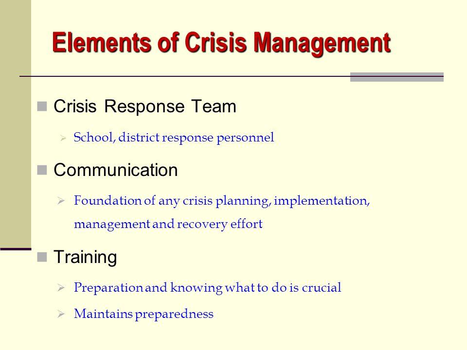 Elements of Crisis Management