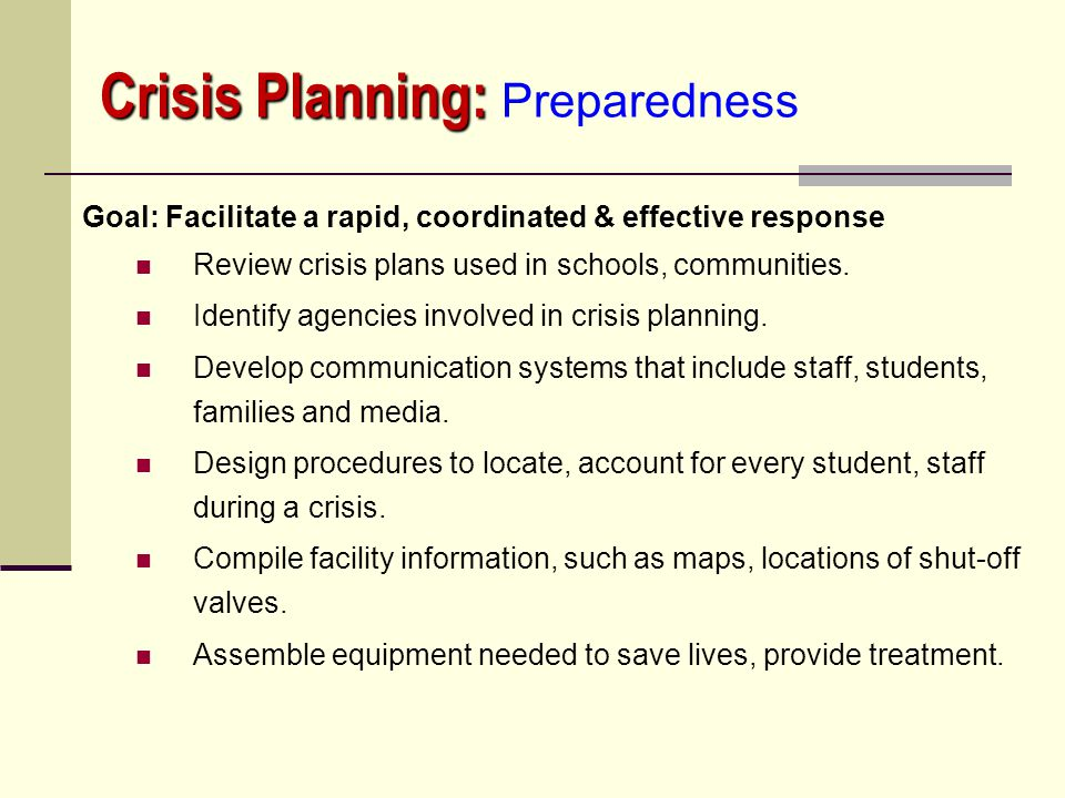 Crisis Planning: Preparedness