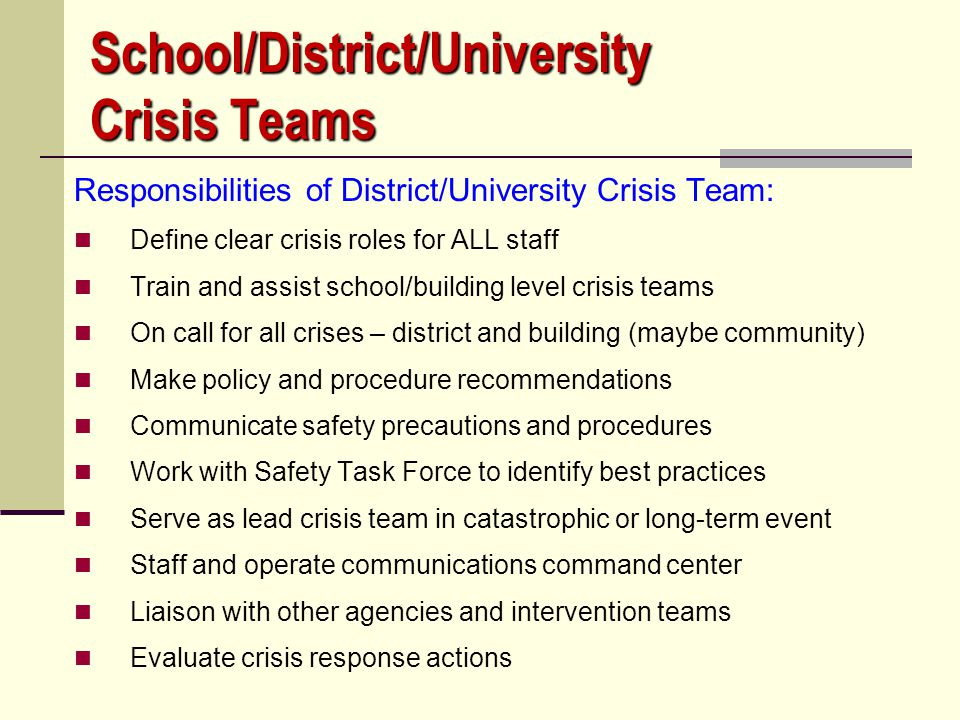 School/District/University Crisis Teams