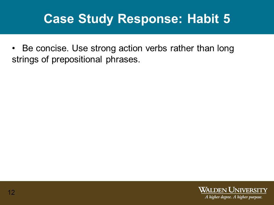 Case Study Response: Habit 5