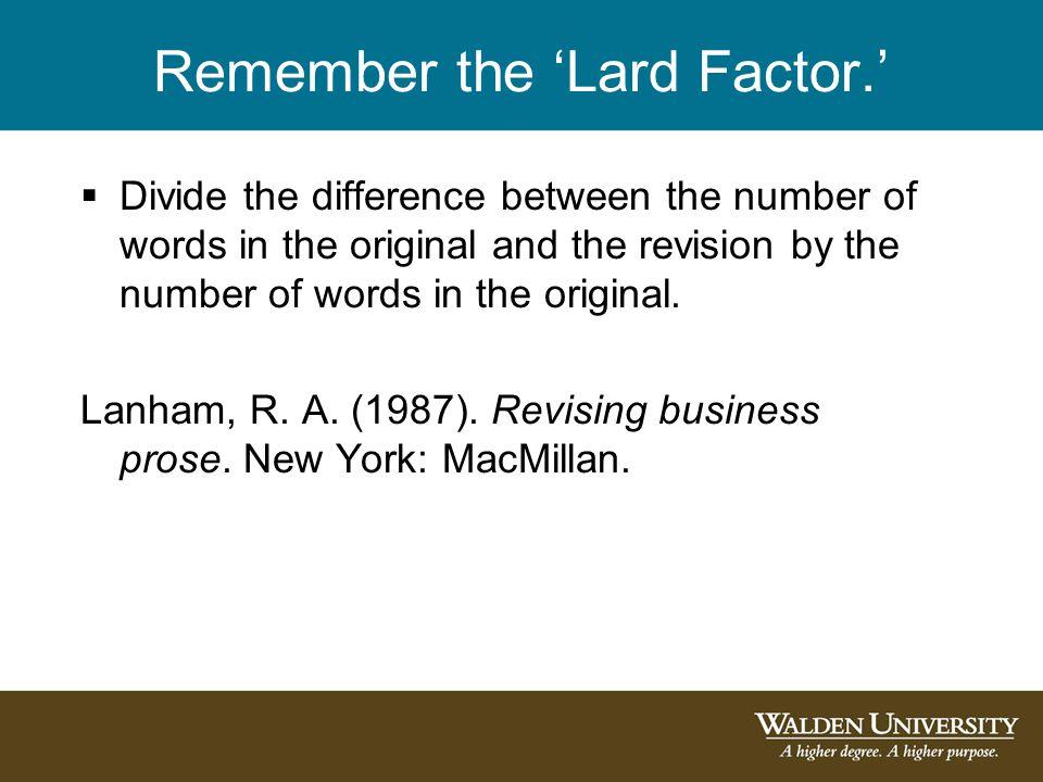 Remember the 'Lard Factor.'