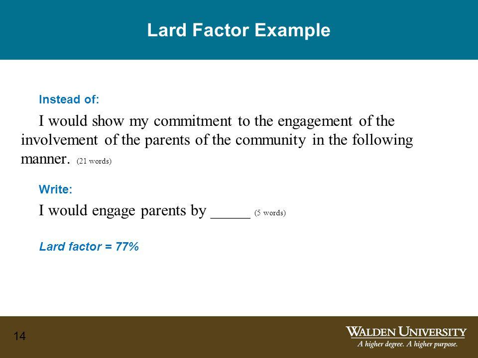 Lard Factor Example Instead of: