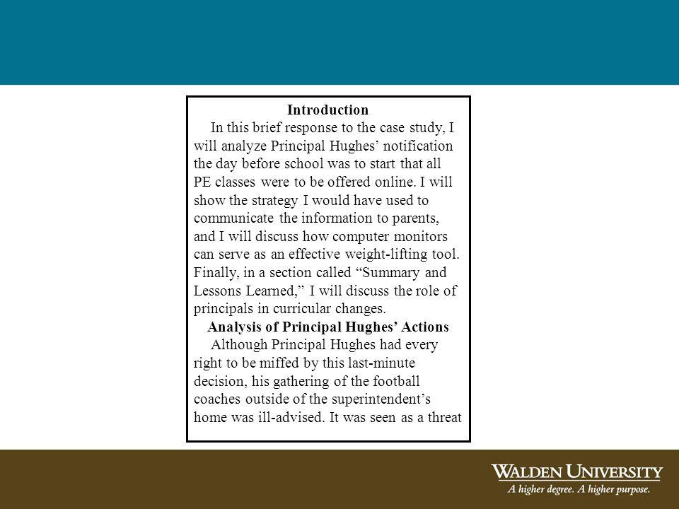 Analysis of Principal Hughes' Actions