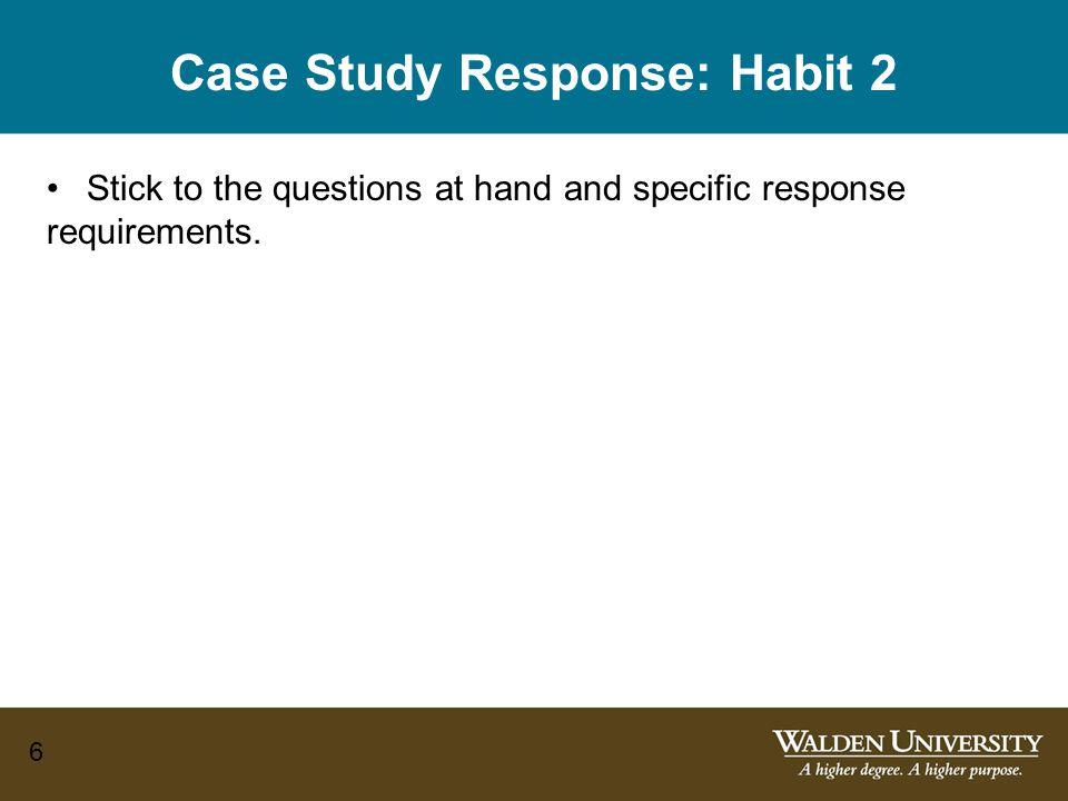 Case Study Response: Habit 2