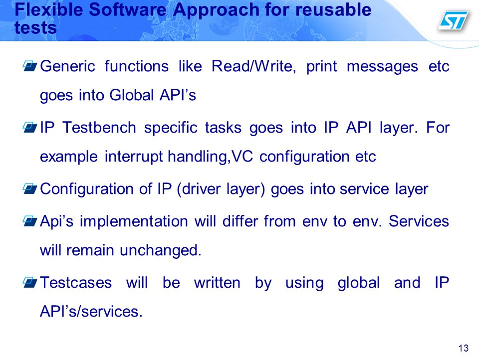 Flexible Software Approach for reusable tests
