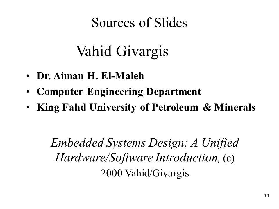 Vahid Givargis Sources of Slides