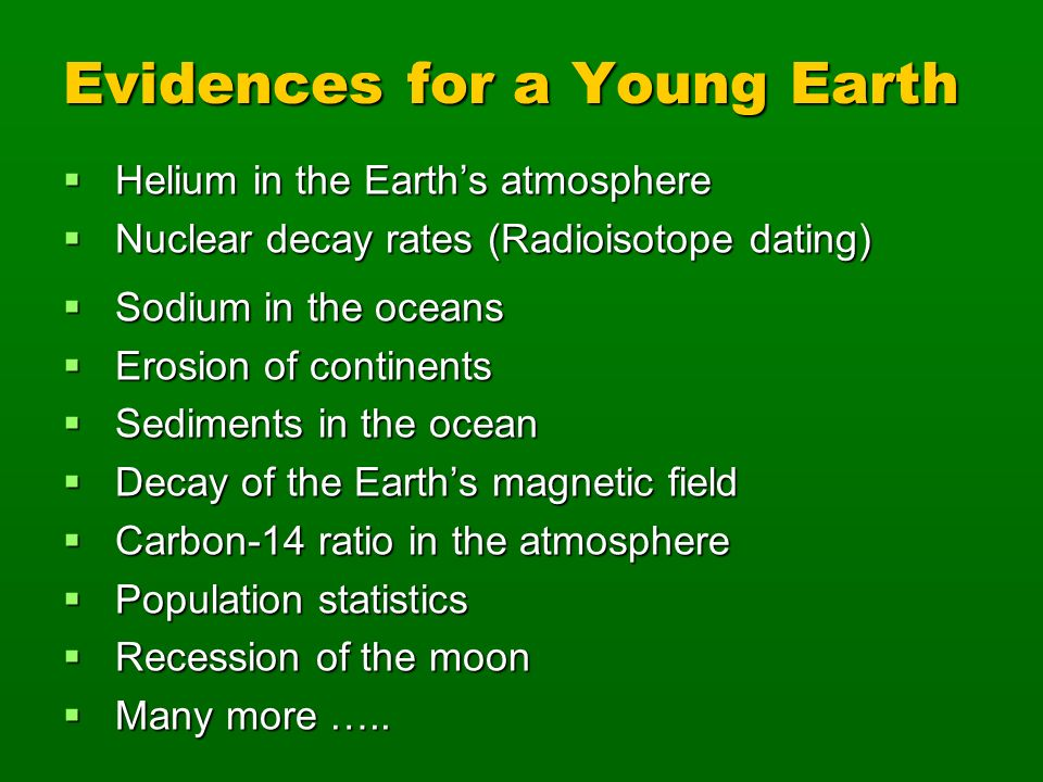 Evidences for a Young Earth