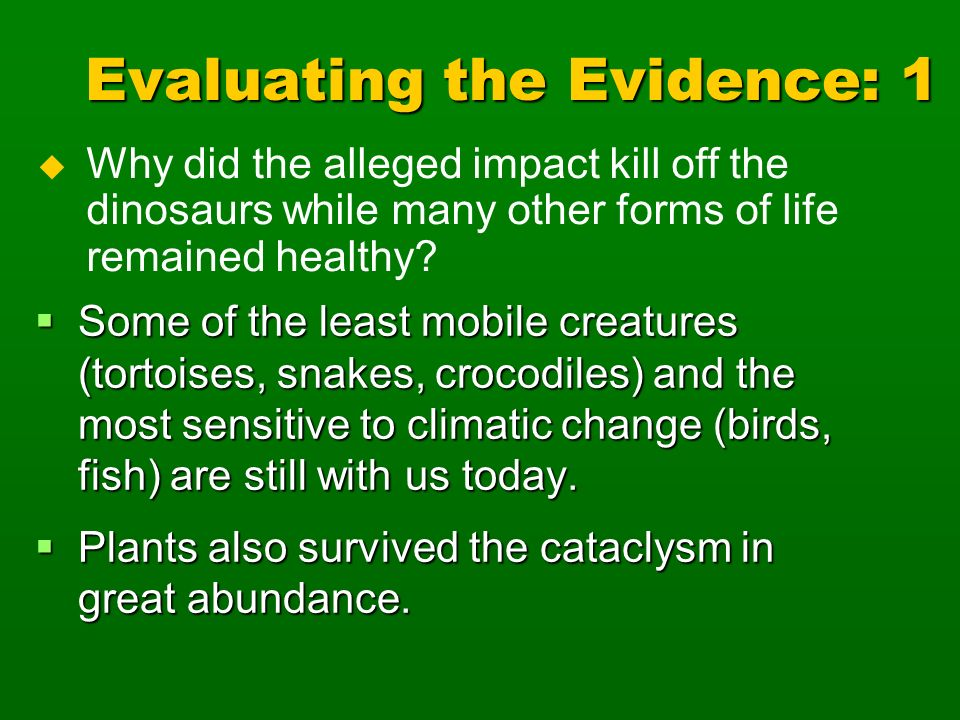 Evaluating the Evidence: 1