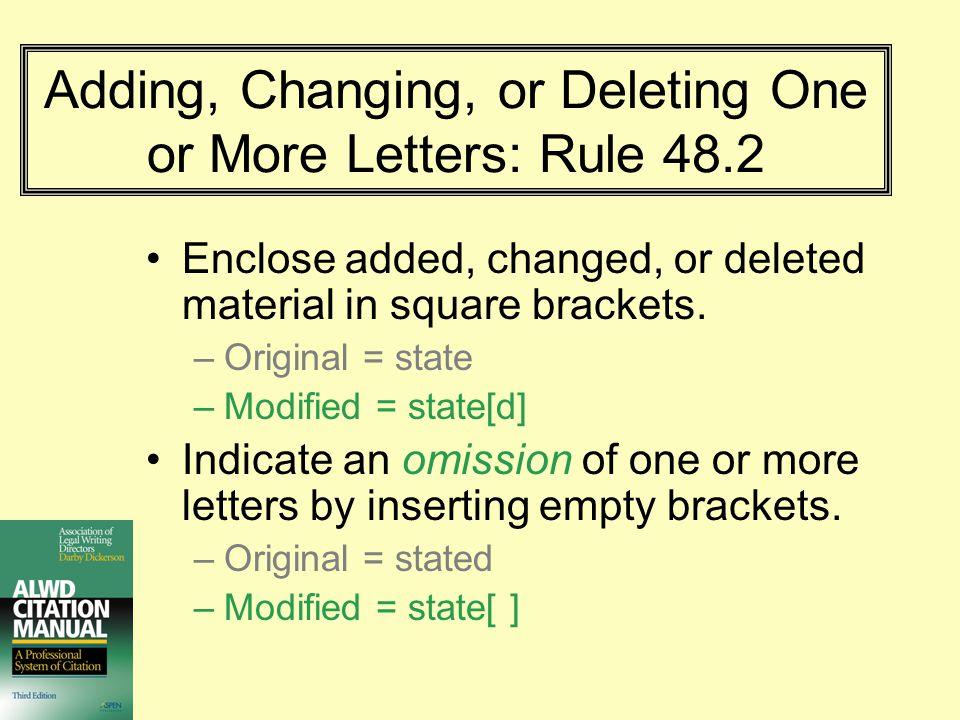 Adding, Changing, or Deleting One or More Letters: Rule 48.2