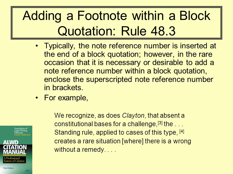 Adding a Footnote within a Block Quotation: Rule 48.3