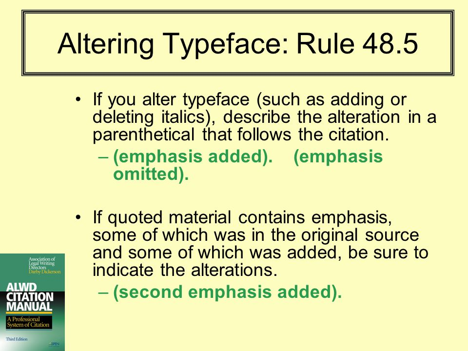 Altering Typeface: Rule 48.5