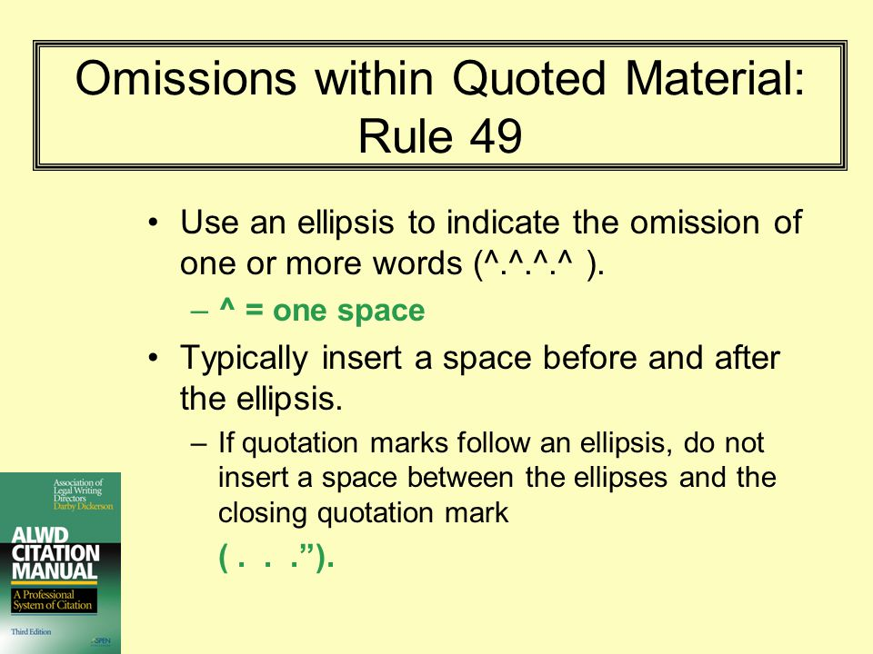 Omissions within Quoted Material: Rule 49
