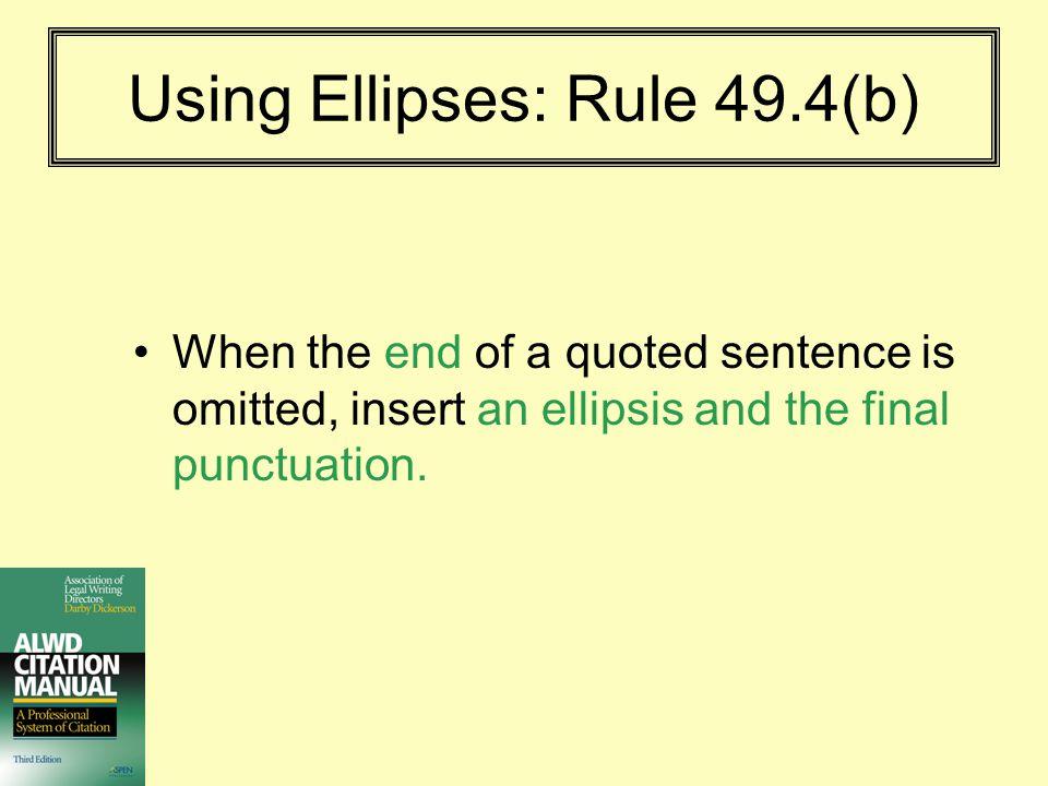 Using Ellipses: Rule 49.4(b)