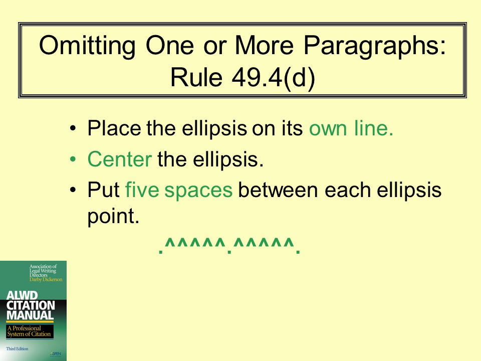 Omitting One or More Paragraphs: Rule 49.4(d)