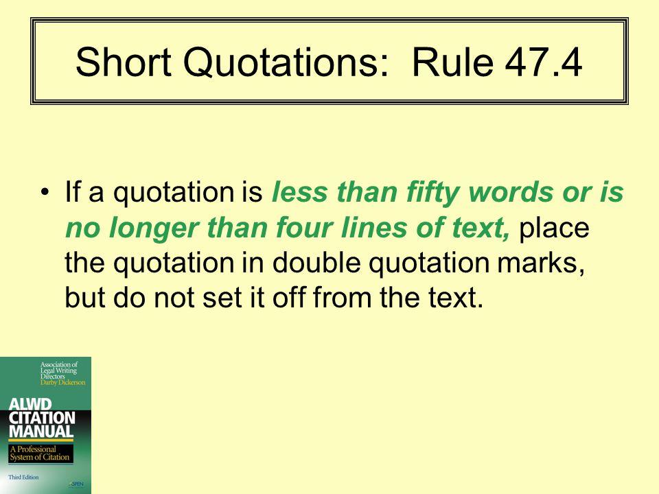 Short Quotations: Rule 47.4