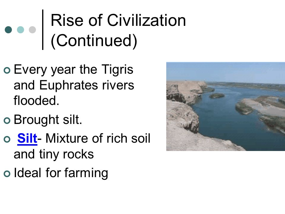 Rise of Civilization (Continued)