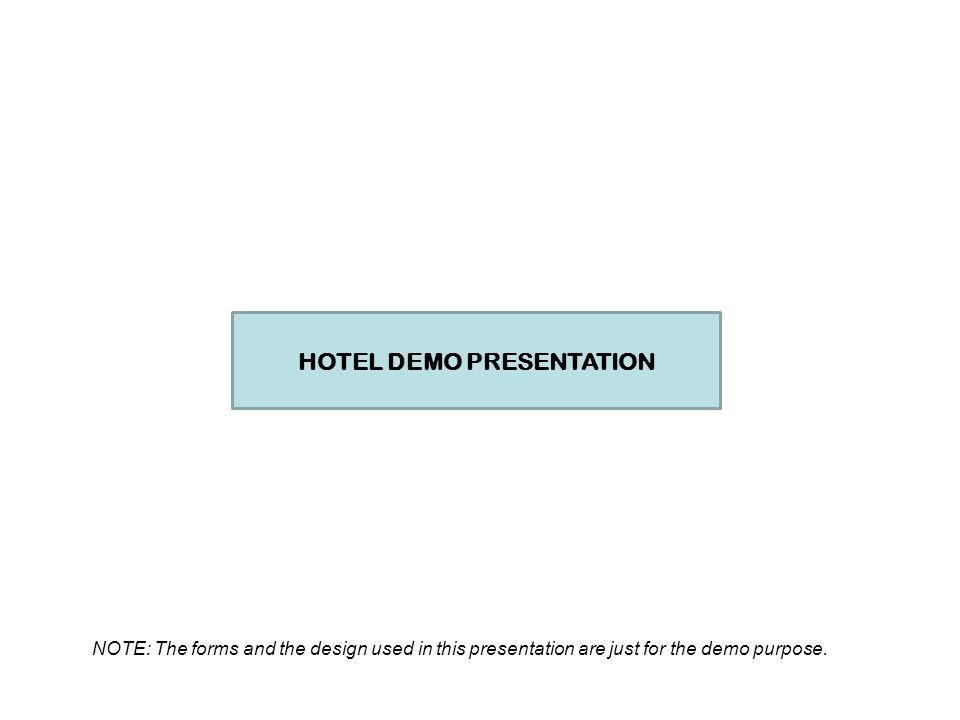 HOTEL DEMO PRESENTATION