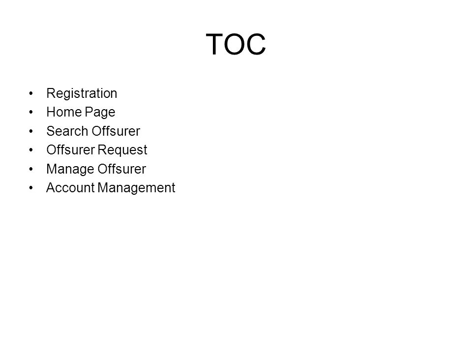 TOC Registration Home Page Search Offsurer Offsurer Request