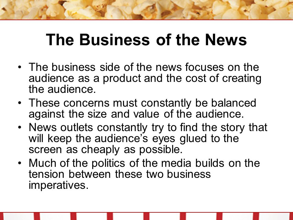 The Business of the News