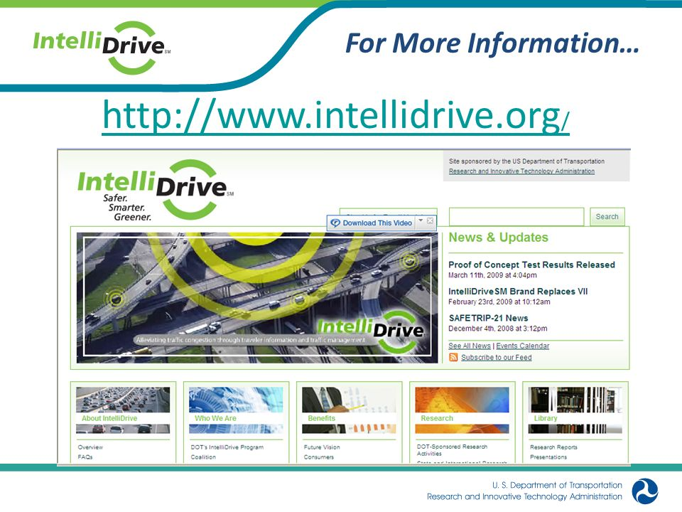 http://www.intellidrive.org/ For More Information…