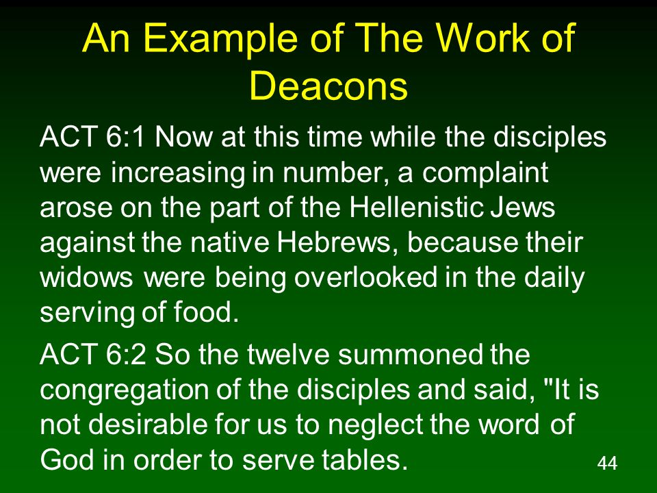 An Example of The Work of Deacons