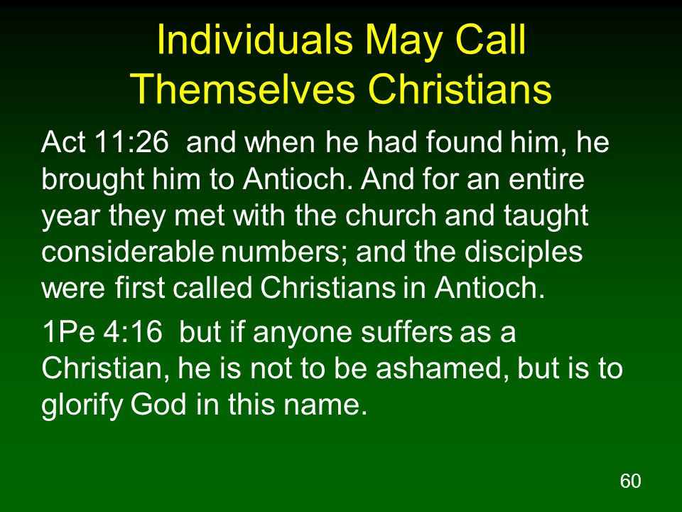 Individuals May Call Themselves Christians