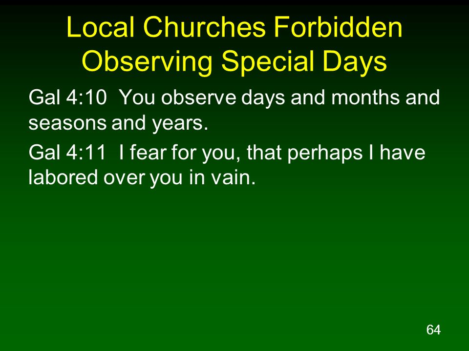 Local Churches Forbidden Observing Special Days