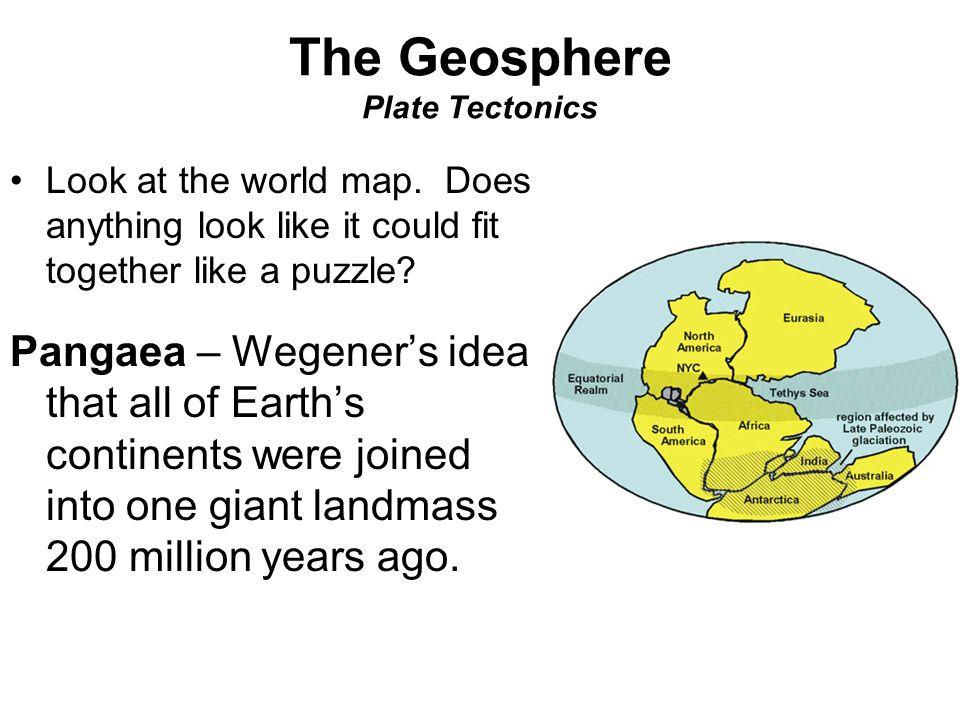 The Geosphere Plate Tectonics