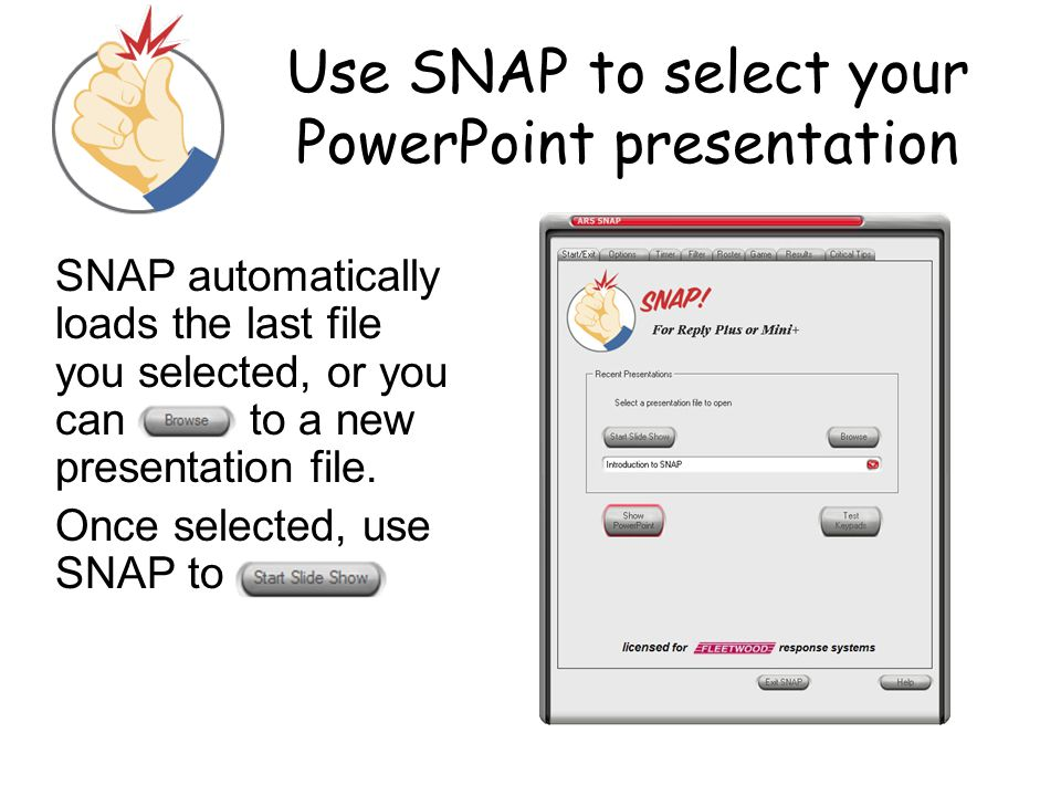Use SNAP to select your PowerPoint presentation