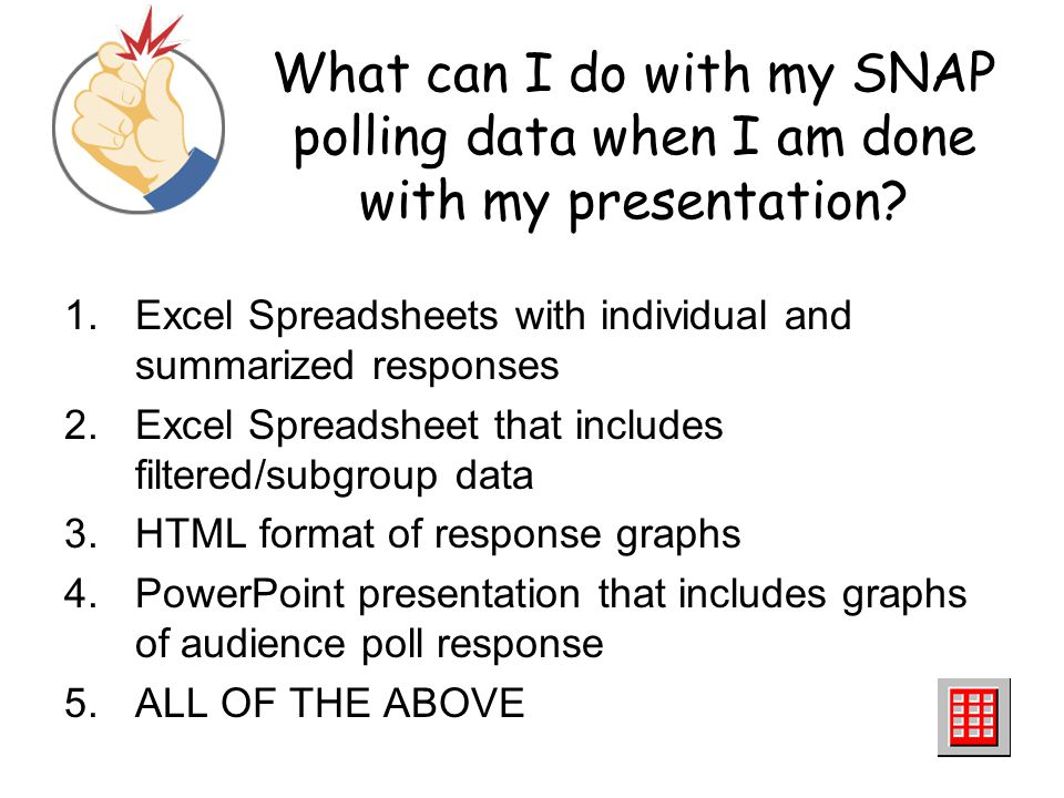 What can I do with my SNAP polling data when I am done with my presentation
