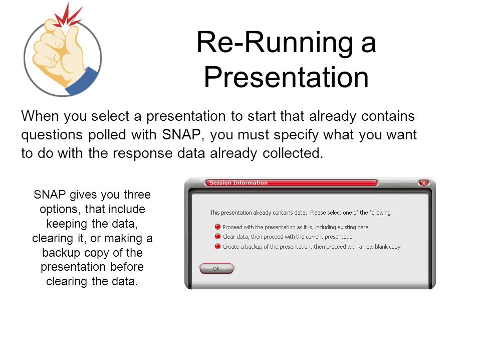 Re-Running a Presentation