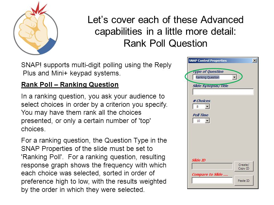 Let's cover each of these Advanced capabilities in a little more detail: Rank Poll Question
